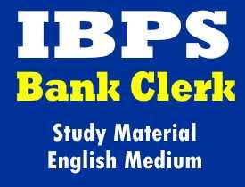 IBPS Bank Clerk Study Material in English Medium